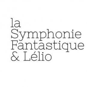 Symphonie Fantastique et Lélio Orchestre des Champs Elysées Clarac Deloeuil Herreweghe di Fonzo Bo